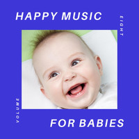 Happy-Music-For-Babies - Happy Music for Babies, Vol. 8