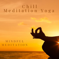 Chill Meditation Yoga - Mindful Meditation