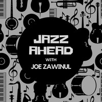 Joe Zawinul - Jazz Ahead with Joe Zawinul