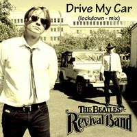 The Beatles Revival Band - Drive My Car (Lockdown Mix)