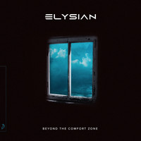 Elysian - Beyond The Comfort Zone