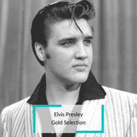 Elvis Presley - Elvis Presley - Gold Selection