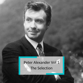 Peter Alexander - Peter Alexander Vol 1 - The Selection