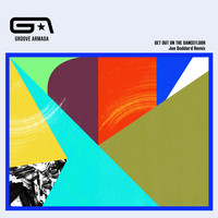 Groove Armada - Get Out on the Dancefloor (feat. Nick Littlemore) (Joe Goddard Remix)