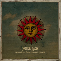 Joshua Radin - Acoustic from Sunset Sound