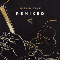 Various Artists - Justin Time Remixed