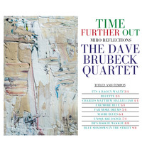 Dave Brubeck Quartet - Time Further Out