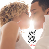 "Nat ""King"" Cole - The Touch of Your Lips (Expanded Edition)"