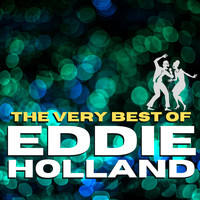 Eddie Holland - The Very Best of Eddie Holland