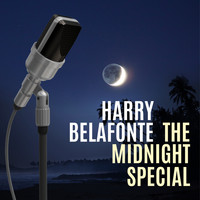 Harry Belafonte - The Midnight Special (with Bonus Tracks)