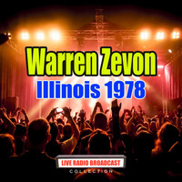 Warren Zevon - Illinois 1978 (Live)
