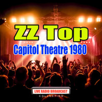 ZZ Top - Capitol Theatre 1980 (Live)