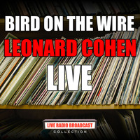Leonard Cohen - Bird On The Wire (Live)