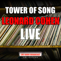 Leonard Cohen - Tower Of Song (live)