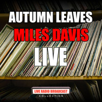 Miles Davis - Autumn Leaves (Live)