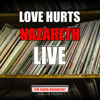 Nazareth - Love Hurts (Live)