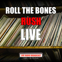 Rush - Roll The Bones (Live)