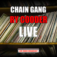 Ry Cooder - Chain Gang (Live)