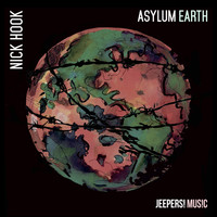 Nick Hook - Asylum Earth