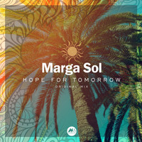 Marga Sol - Hope for Tomorrow