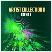 Trend 5 - Artist Collection II
