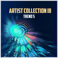Trend 5 - Artist Collection III