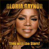 Gloria Gaynor - Sing With the Stars!