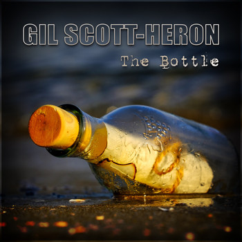 Gil Scott-Heron - The Bottle