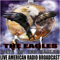 The Eagles - Hits of The Eagles (Live)