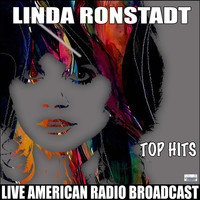 Linda Ronstadt - Top Hits From Linda Ronstadt (Live)