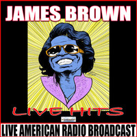 James Brown - Live Hits (Live)