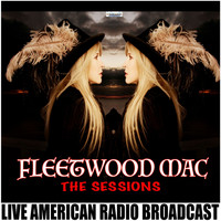 Fleetwood Mac - The Fleetwood Mac Sessions (Live)
