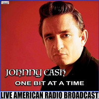 Johnny Cash - One Bit At A Time (Live)