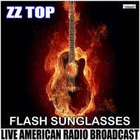 ZZ Top - Flash Sunglasses (Live)