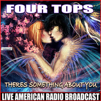 Four Tops - Theres Something About You (Live)