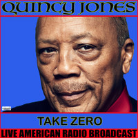 Quincy Jones - Take Zero (Live)