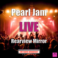Pearl Jam - Rearview Mirror (Live)