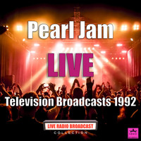Pearl Jam - Television Broadcasts 1992 (Live)
