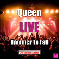 Queen - Hammer To Fall (Live)