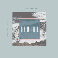 DJ Beatwave - Remind