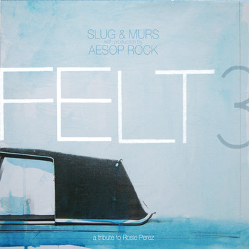 Felt - Felt 3: A Tribute To Rosie Perez  (Deluxe Edition [Explicit])