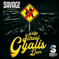 Savage - Prep School Gyalis Dem (Explicit)