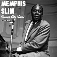 Memphis Slim - Kansas City (Live)