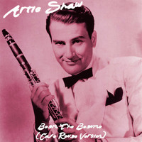 Artie Shaw - Begin the Beguine (Cafe Rogue Version)