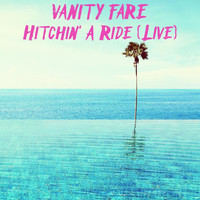 Vanity Fare - Hitchin' a Ride (Live)