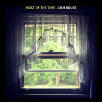 Josh Rouse - Most of the Time