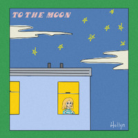 Hollyn - To The Moon