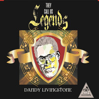 Dandy Livingstone - They Call Us Legends
