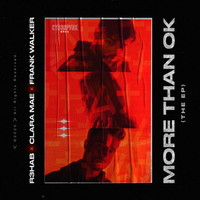 R3hab - More Than OK (The EP)