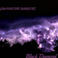 Black Diamond - Quarantine Bangerz (Explicit)